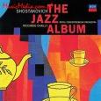 SHOSTAKOVICH THE JAZZ ALBUM