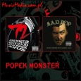 POPEK MONSTER:72 HOURS I BAD P.O.P.