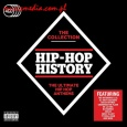 HIP-HOP HISTORY - THE COLLECTION