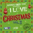 MAREK SIEROCKI PRZEDSTAWIA: I LOVE CHRISTMAS, VOL. 2