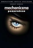 MECHANICZNA POMARAŃCZA ES (2 DVD)