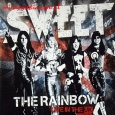 THE RAINBOW (SWEET LIVE IN THE UK) (NEW VINYL EDITION)