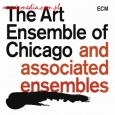 ART ENSEMBLE OF CHICAGO & THE ASSOCIATED ENSEMBLES