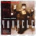 YANKELE/YIDDISH SONGS