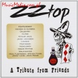 ZZ TOP A TRIBUTE FROM FRIENDS