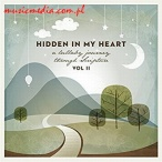 HIDDEN IN MY HEART (A LULLABY JOURNEY THROUGH SCRIPTURE) VOL. II
